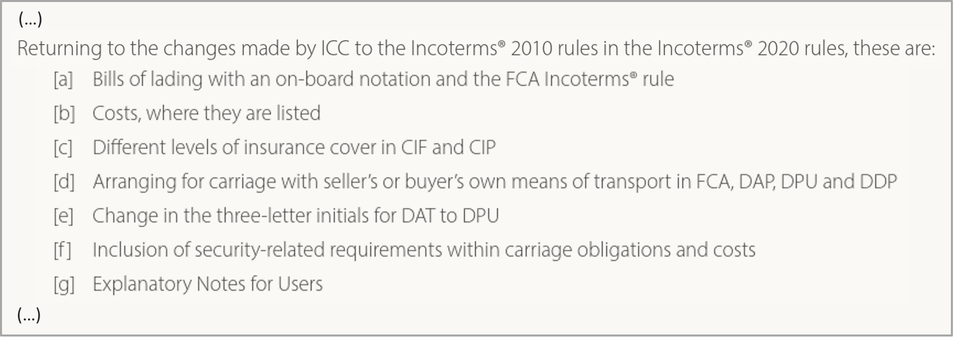 The 7 Incoterms®changes between the 2010 and 2020 edition and which we cover in our Incoterms® training.